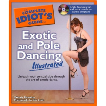 Idiot's Guide - Exotic & Pole Dancing